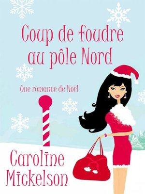 cover image of Coup de foudre au pôle Nord