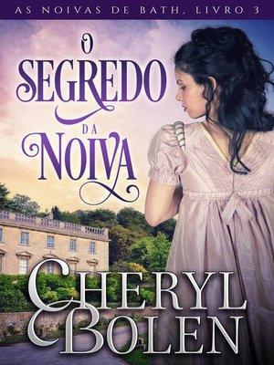 cover image of O Segredo da Noiva