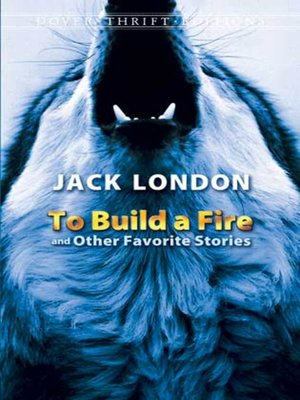 cover image of To Build a Fire and Other Favorite Stories