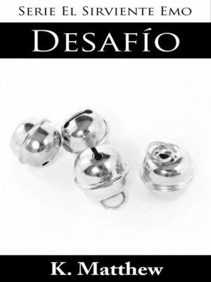 cover image of Desafío (Serie El Sirviente Emo Libro 4)