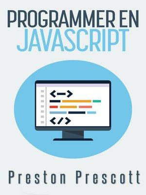 cover image of Programmer en JavaScript