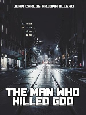 cover image of The man who killed God