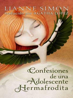 cover image of Confesiones de una adolescente hermafrodita