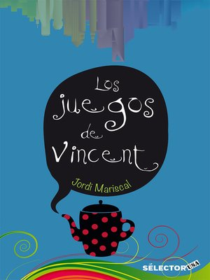 cover image of Juegos de Vincent, Los
