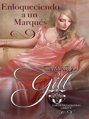 cover image of Enloqueciendo a un Marqués