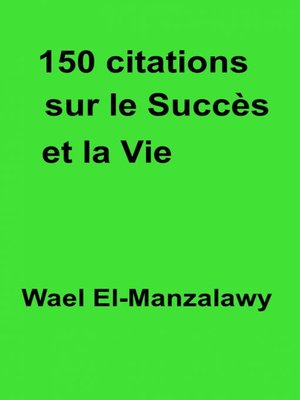 cover image of 150 citations sur le succès et la vie