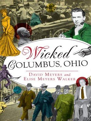 cover image of Wicked Columbus, Ohio