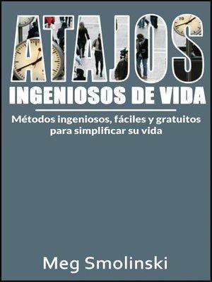 cover image of Atajos ingeniosos de vida