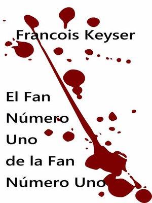 cover image of El Fan Número Uno de la Fan Número Uno.