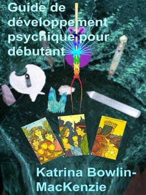 cover image of Guide de développement psychique pour débutant