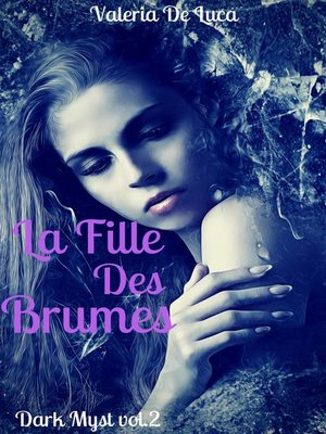 cover image of La Fille des Brumes