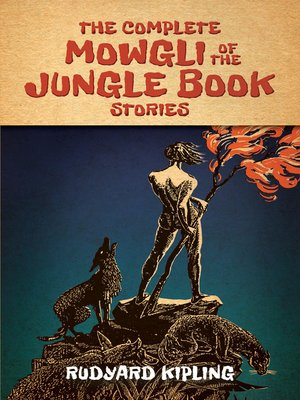 cover image of The Complete Mowgli of the Jungle Book Stories