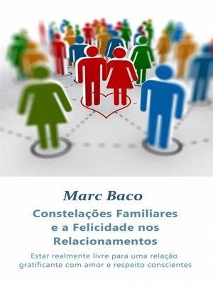 cover image of Constelações Familiares e a Felicidade nos Relacionamentos