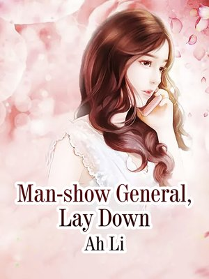 cover image of Man-show General, Lay Down