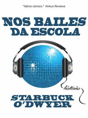 cover image of Nos Bailes da Escola