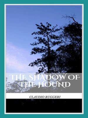 cover image of The Shadow Of The Hound