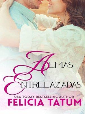 cover image of Almas Entrelazadas