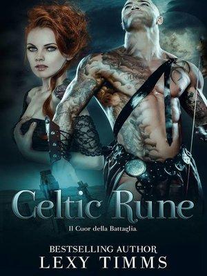 cover image of Celtic Rune--Il Cuore della Battaglia