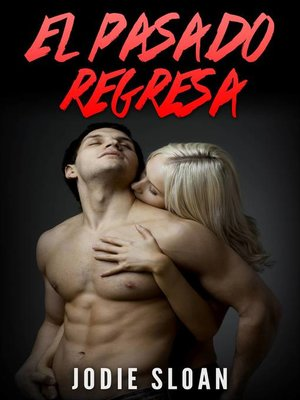 cover image of El Pasado Regresa