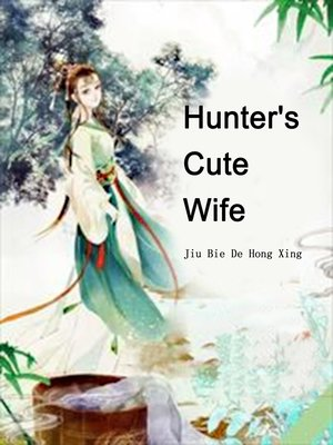 cover image of Hunter's Cute Wife