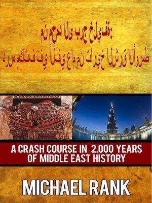 cover image of من محمد الى برج خليفة: درس مكثف في ألفي عام من تاريخ الشرق الأوسط