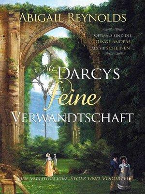 cover image of Mr. Darcys feine Verwandtschaft