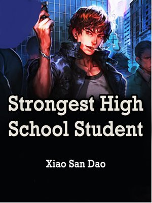 cover image of Strongest High School Student