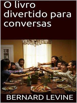 cover image of O livro divertido para conversas