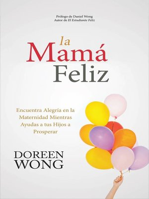 cover image of La Mamá Feliz
