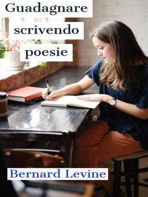 cover image of Guadagnare scrivendo poesie