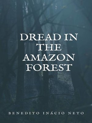 cover image of Dread in the Amazon Forest