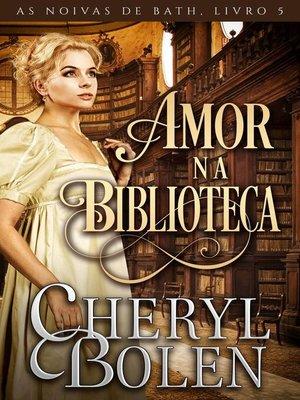 cover image of Amor na Biblioteca
