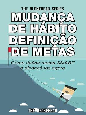 cover image of Mudança de Hábito Definição de Metas