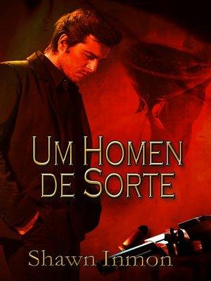 cover image of Um Homem De Sorte