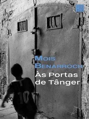 cover image of Às Portas de Tânger