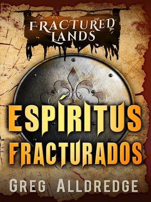 cover image of Espíritus Fracturados