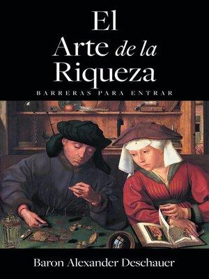 cover image of El Arte de la Riqueza