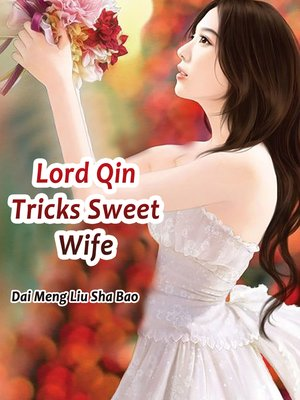 cover image of Lord Qin Tricks Sweet Wife