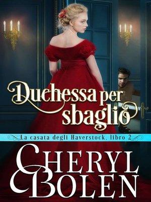 cover image of Duchessa per sbaglio
