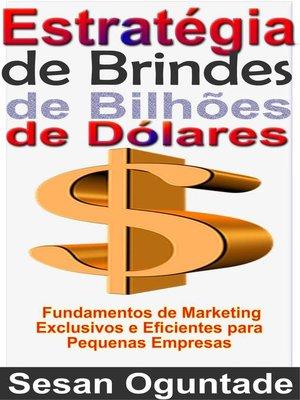 cover image of Estratégia de Brindes de Bilhões de Dólares