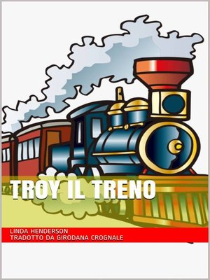 cover image of Troy il treno