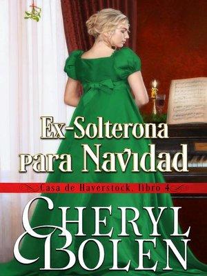 cover image of Ex-Solterona para Navidad