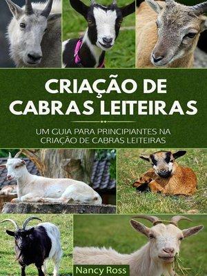 cover image of Criação de Cabras Leiteiras