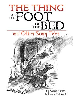 cover image of The Thing at the Foot of the Bed and Other Scary Tales