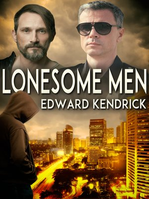 cover image of Lonesome Men