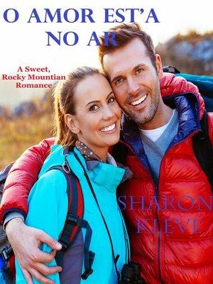 cover image of O Amor Est'a No Ar