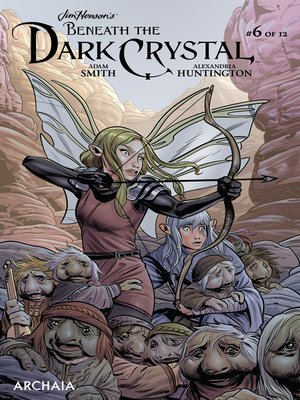 cover image of Beneath the Dark Crystal (2018), Issue 6