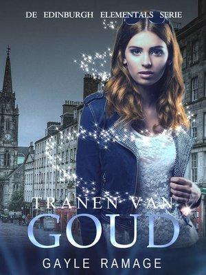 cover image of Tranen Van Goud