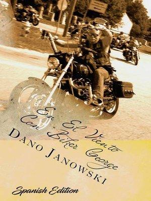 cover image of En El Viento con Biker George