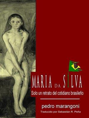 cover image of María da Silva, solo un retrato del cotidiano brasileño